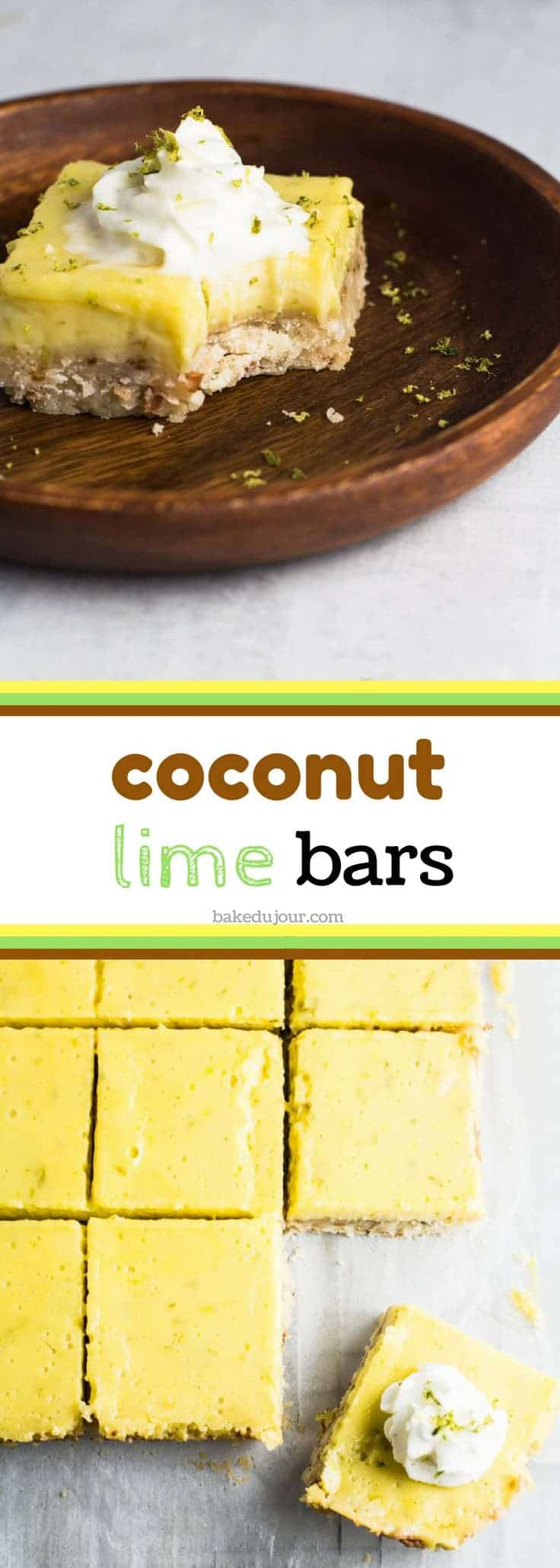 Featuring a coconut shortbread crust and topped with a smooth lime filling, you'll want to make these Coconut Lime Bars your go-to recipe in the summer! #coconutlimebars #summerdessert #summertreats #dessert #limebars #coconutbars #coconutandlime | bakedujour.com